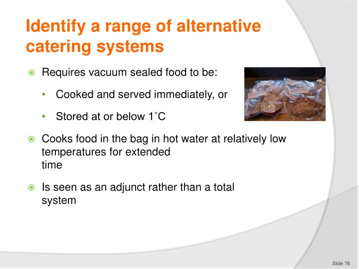 Identify a range of alternative catering systems