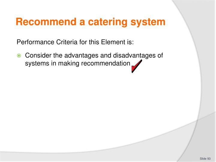 Recommend a catering system