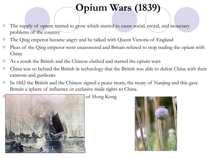 Opium Wars (1839)