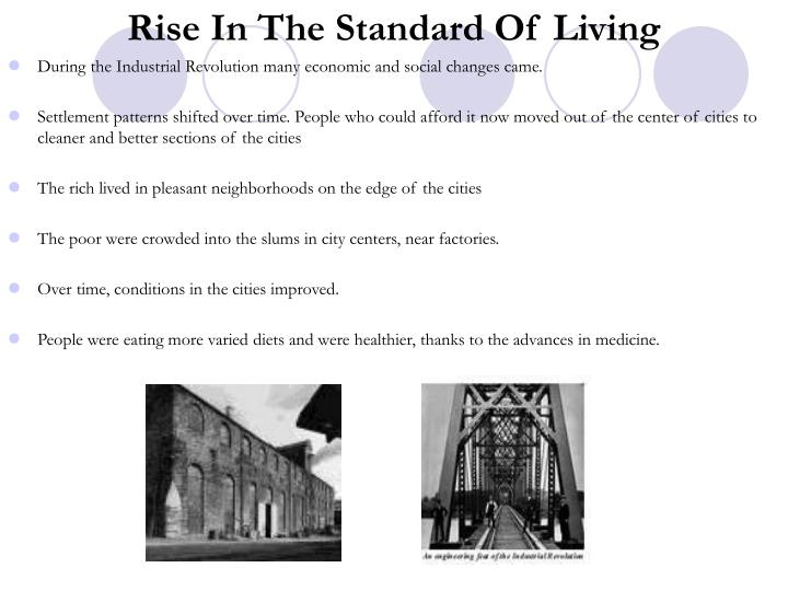 Rise In The Standard Of Living