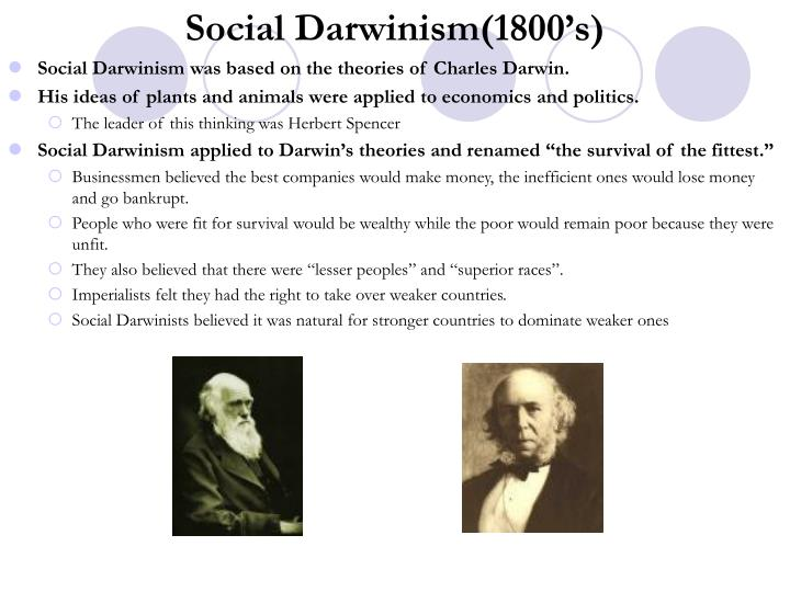 Social Darwinism(1800's)