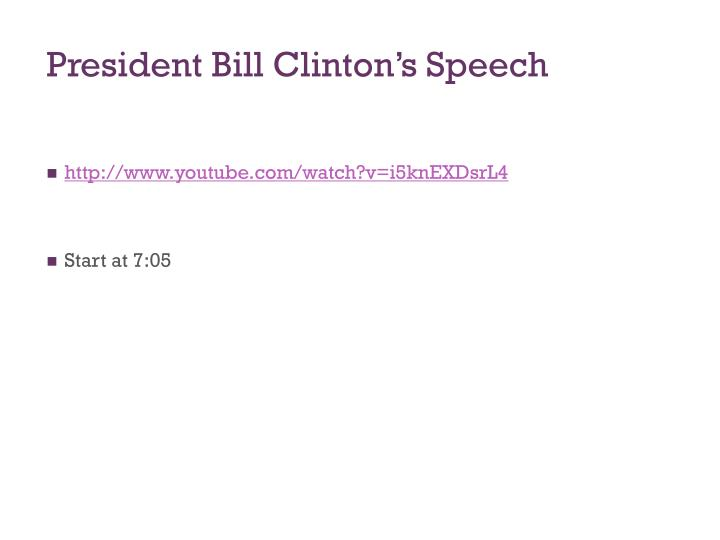 President Bill Clinton's Speech