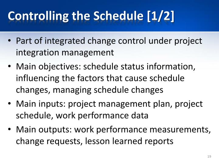 Controlling the Schedule [1/2]