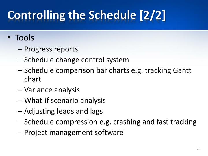 Controlling the Schedule [2/2]