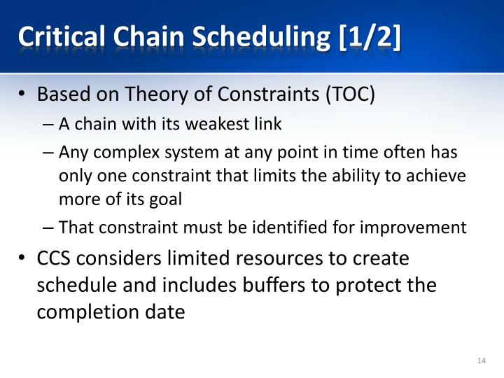 Critical Chain Scheduling [1/2]
