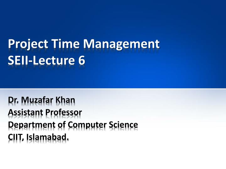 Project time management seii lecture 6
