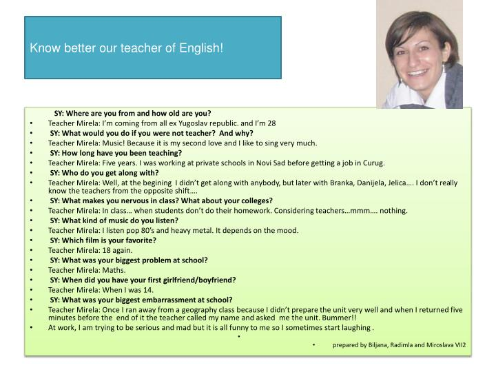 Know better our teacher of English!