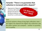 fairytale there is no guarantee that collection is increased with a deposit1