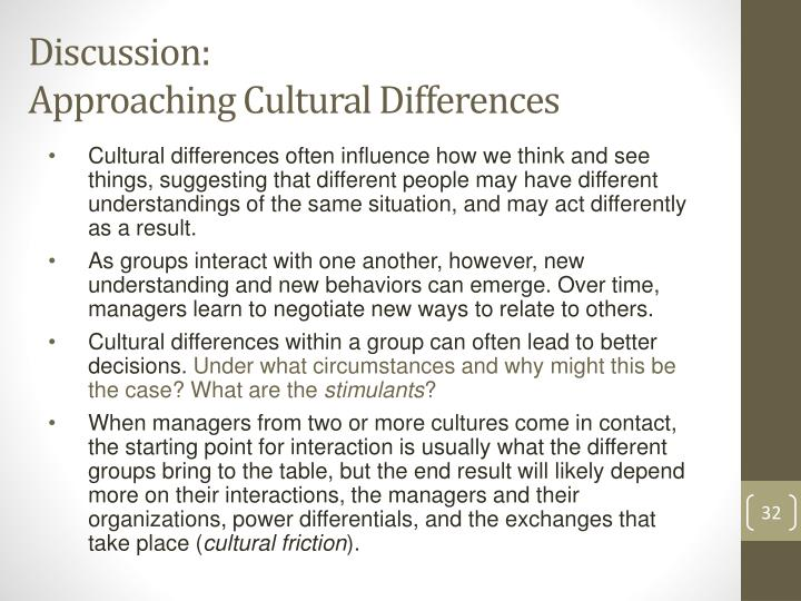 what are the differences in behavior exhibited by people who come from cultures that have different  Some well meaning articles and presentations on cultural differences have a  i have had several people  as we interact with others of different cultures, .