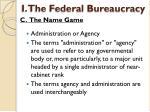 i the federal bureaucracy8