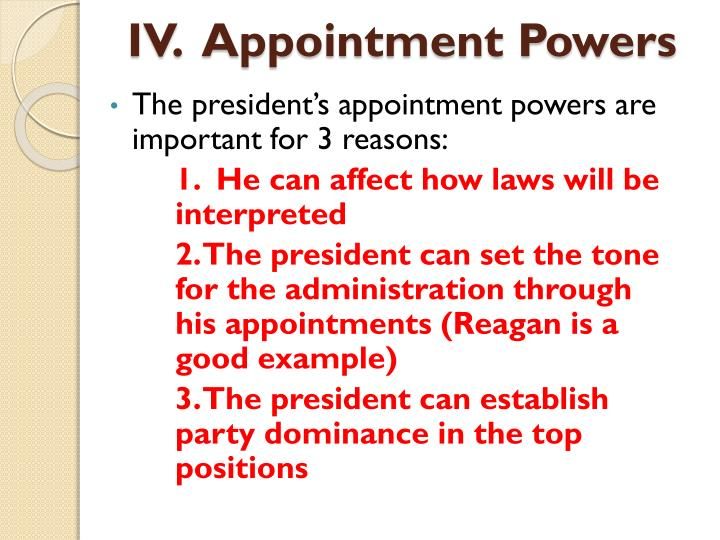 IV.  Appointment Powers