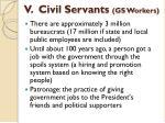 v civil servants gs workers