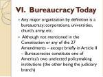 vi bureaucracy today