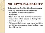 vii myths reality