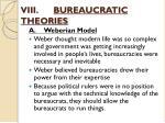 viii bureaucratic theories1