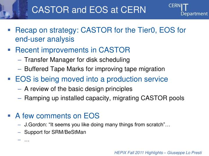 CASTOR and EOS at CERN