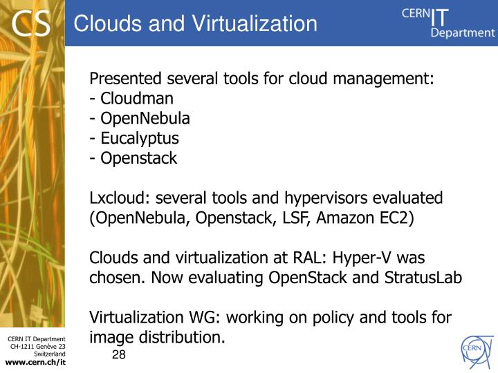 Clouds and Virtualization