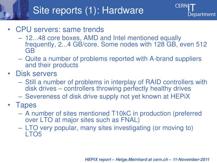 Site reports (1): Hardware