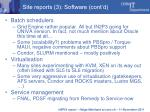 site reports 3 software cont d