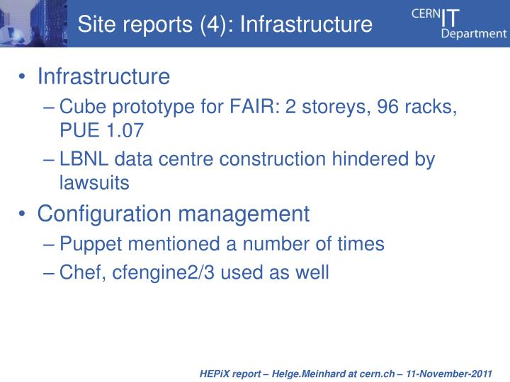 Site reports (4): Infrastructure