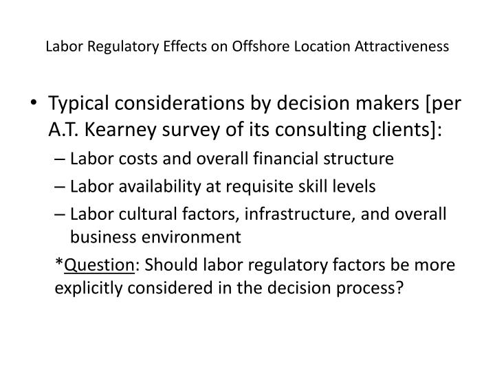 Labor regulatory effects on offshore location attractiveness1