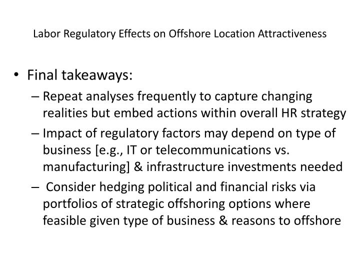 Labor Regulatory Effects on Offshore Location Attractiveness