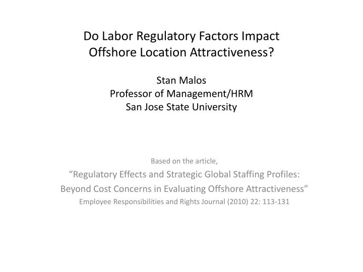 Do Labor Regulatory Factors Impact