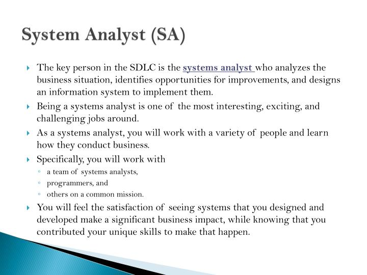 System Analyst (SA)