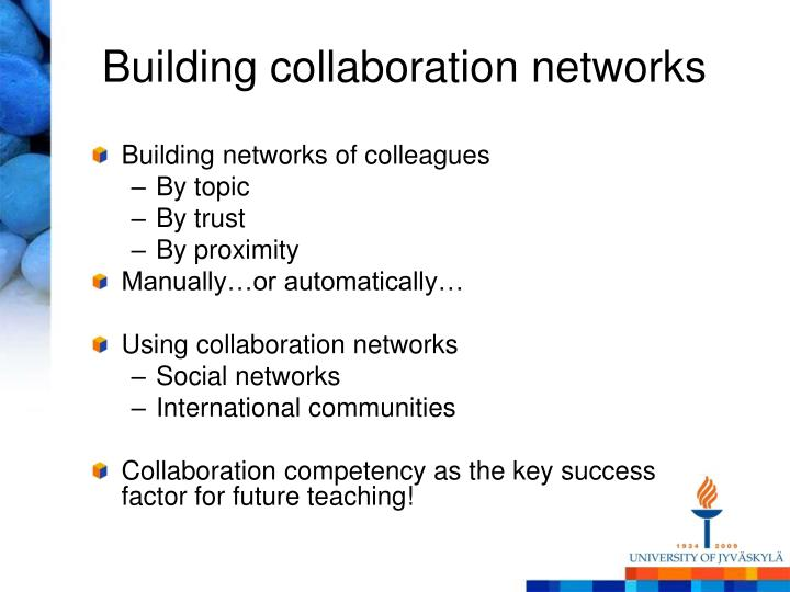 Building collaboration networks