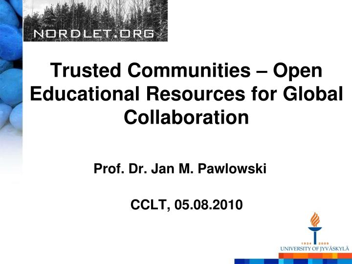 Trusted communities open educational resources for global collaboration