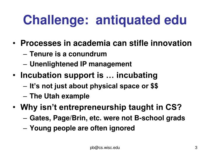 Challenge:  antiquated