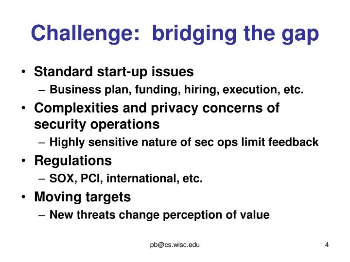 Challenge:  bridging the gap