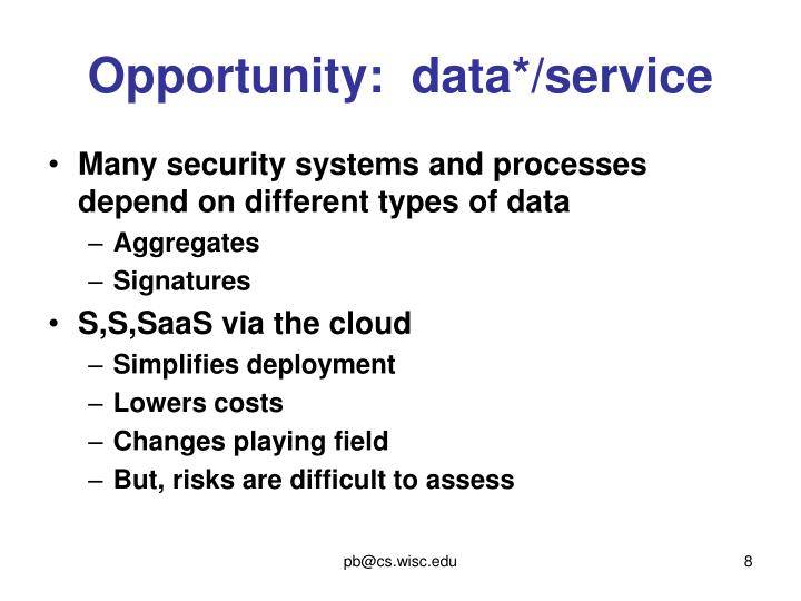 Opportunity:  data*/service