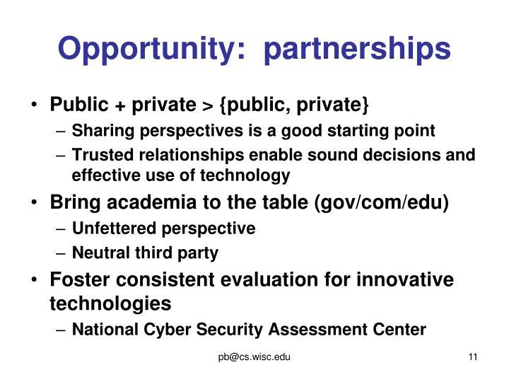 Opportunity:  partnerships