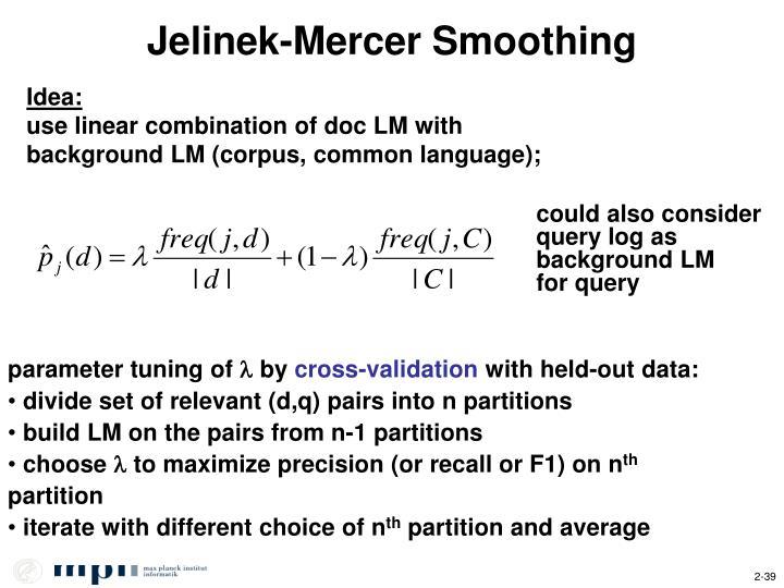 Jelinek-Mercer