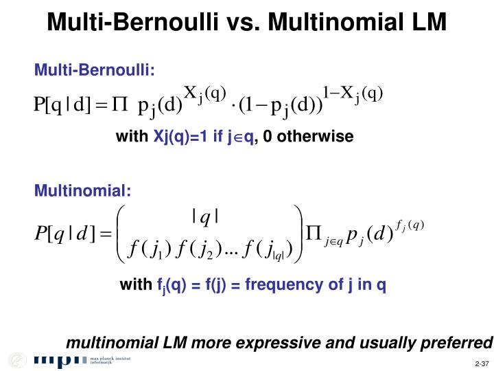 Multi-Bernoulli vs. Multinomial LM