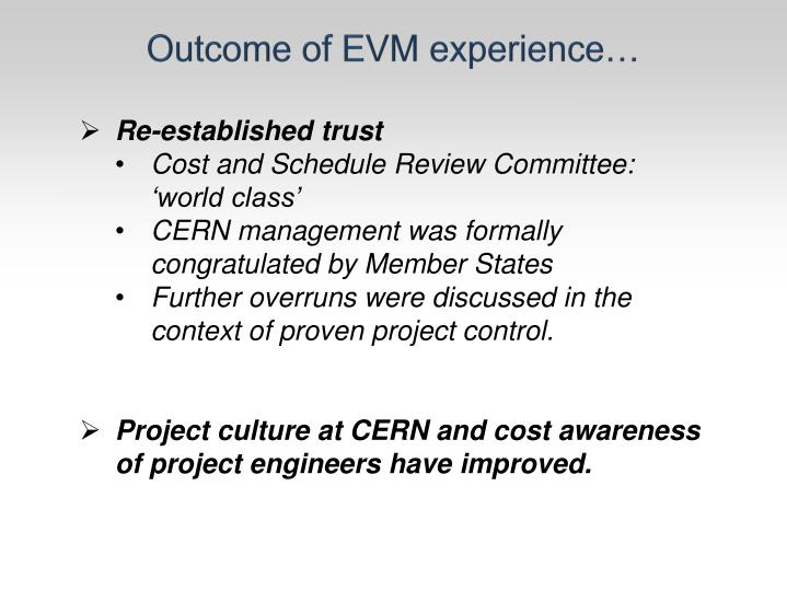 Outcome of EVM experience…