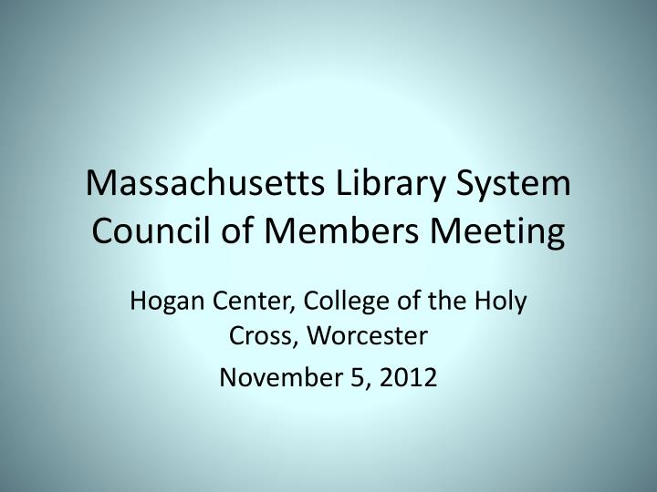 Massachusetts library system council of members meeting