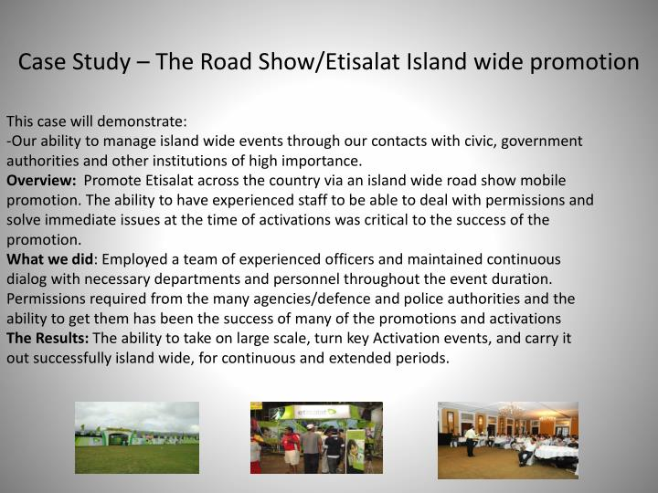 Case Study – The Road Show/Etisalat Island wide promotion
