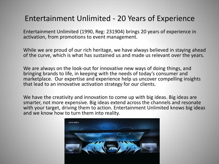 Entertainment unlimited 20 years of experience