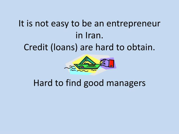 It is not easy to be an entrepreneur