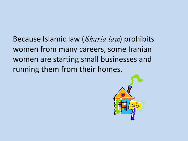 Because Islamic law (
