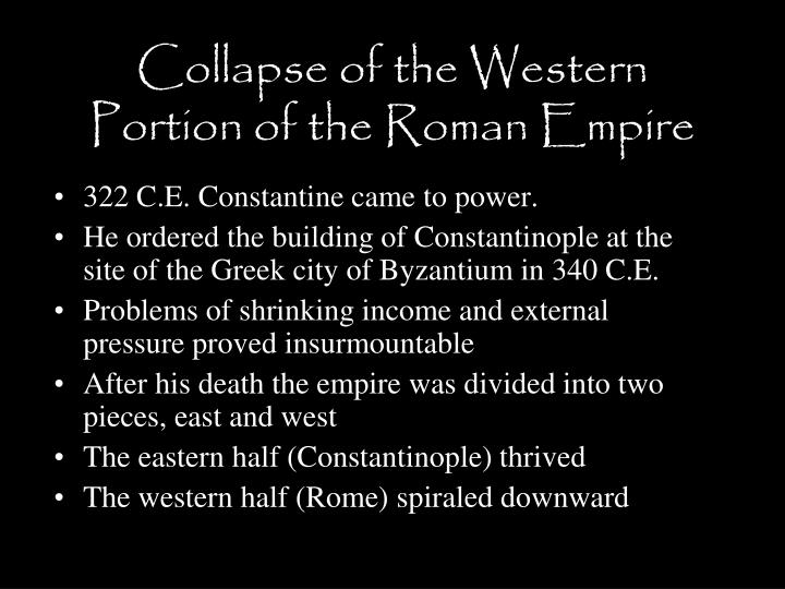 Collapse of the Western Portion of the Roman Empire