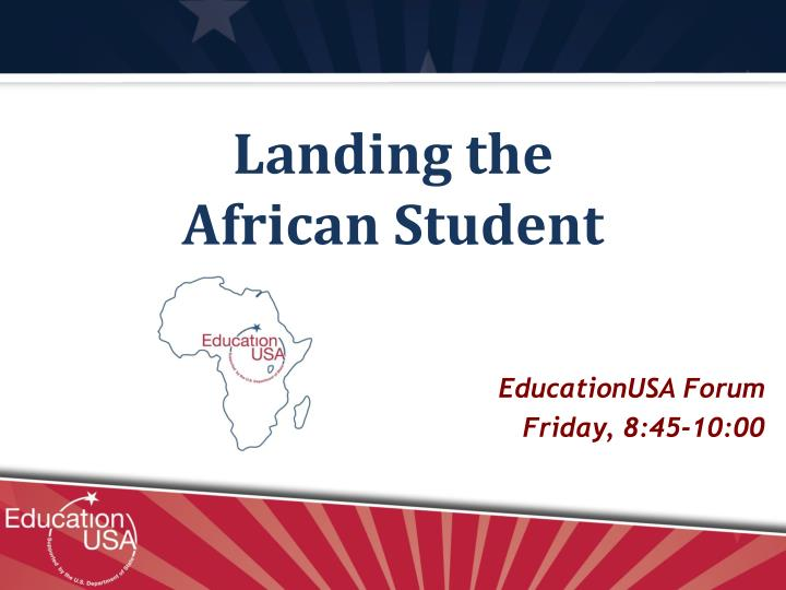 Landing the african student