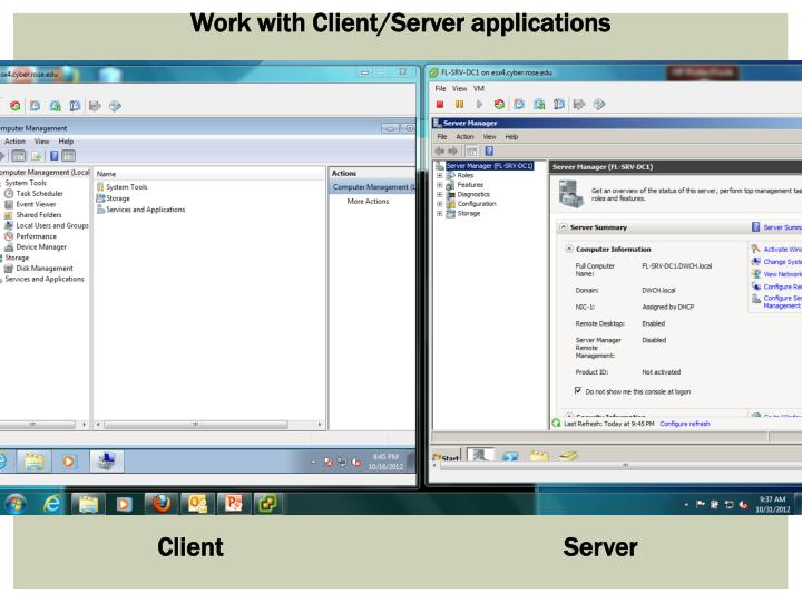 Work with Client/Server applications