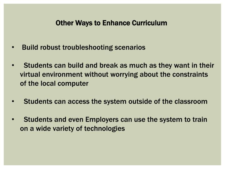Other Ways to Enhance Curriculum