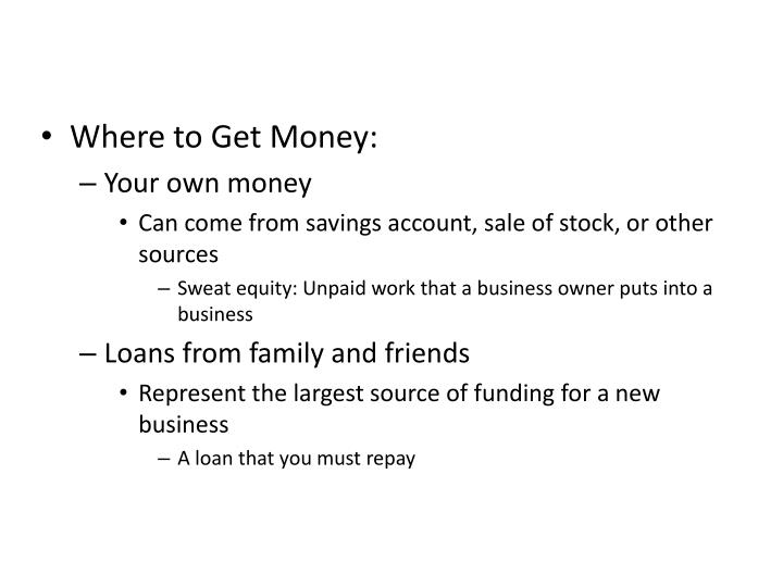 Where to Get Money: