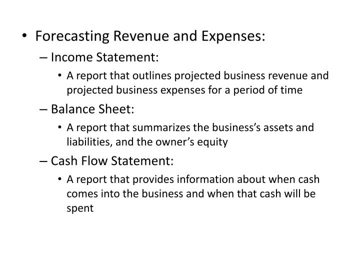 Forecasting Revenue and Expenses: