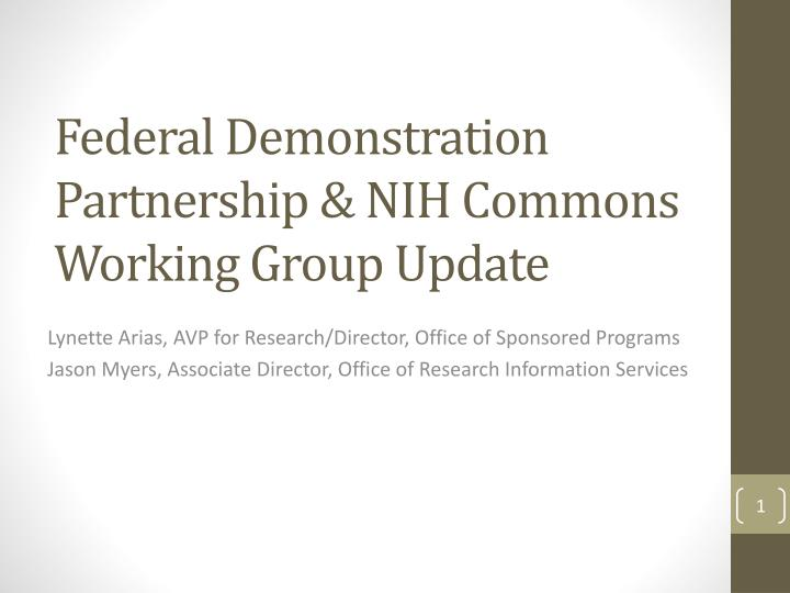 Federal demonstration partnership nih commons working group update