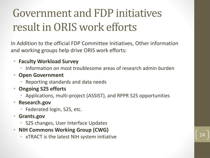 Government and FDP initiatives result in ORIS work efforts